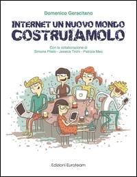 Internet un nuovo mondo costruiamolo