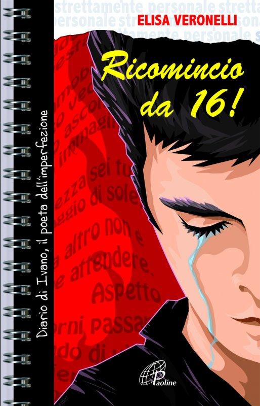 Ricomincio da 16